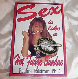 SEX is Like a HOT FUDGE Sundae! AUTHOR SIGNED COPY! by Pauline Falstrom, Ph.D.