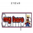 My Hero Title Superman -  Printed Paper Piece
