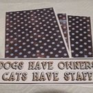 Dogs Have Owners - 4pc Mat Set
