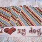 I Love My Dog - 4pc Mat Set