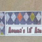 Momma's Lil Man - 4pc Mat Set