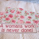 A Woman's Work Is Never Done - 4pc Mat Set