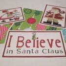 I Believe In Santa - 5 piece mat set