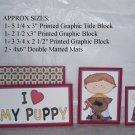I Love My Puppy Boy - 5 piece mat set