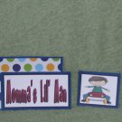 Momma's Lil Man 2 - 5 piece mat set