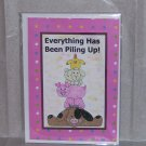 """Everything Is Piling Up - 5x7"""" Greeting Card with envelope"""