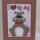 """I Love My Dog - 5x7"""" Greeting Card with envelope"""