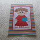 """I Need A Coffee Break Girl - 5x7"""" Greeting Card with envelope"""