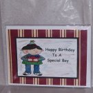 "Happy Birthday To A Special Boy - 5x7"" Greeting Card with envelope"