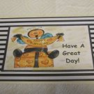 "Have A Great Day Bee a - 5x7"" Greeting Card with envelope"