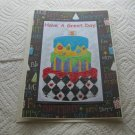 "Have A Great Day Cake a - 5x7"" Greeting Card with envelope"