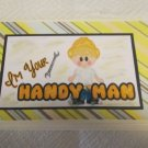 """I'm Your Handyman - 5x7"""" Greeting Card with envelope"""