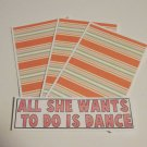 All She Want's To Do Is Dance a - 4pc Mat Set
