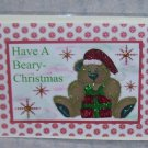 "Have A Beary Christmas Bear 2w/Present a - 5x7"" Greeting Card with envelope"