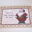 "Have You Been Naughty or Nice a  - 5x7"" Greeting Card with envelope"