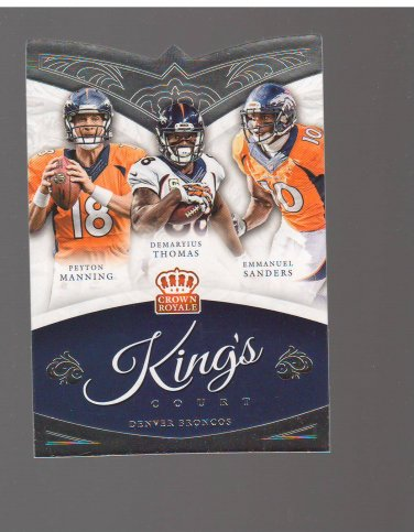 2015 Crown Royale The King's Court #KC2 Emmanuel Sanders/Peyton Manning/Demaryius Thomas