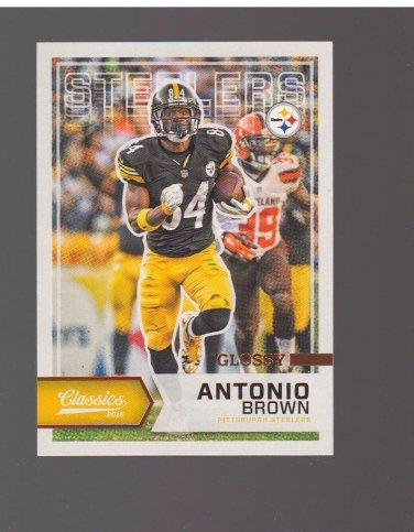 2016 Classics Glossy #100 Antonio Brown Team: Pittsburgh Steelers
