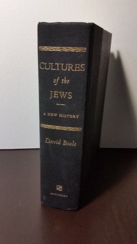 First Edition - Cultures of the Jews: A New History by David Biale - Hardcover