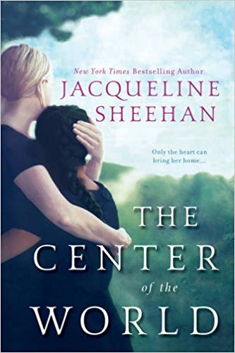 The Center of the World by Jacqueline Sheehan