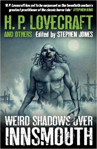 Weird Shadows Over Innsmouth by Stephen Jones