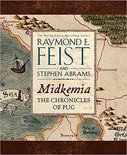 Midkemia: The Chronicles of Pug by Raymond E. Feist