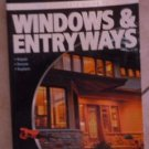 Black & Decker The Complete Guide to Windows & Entryways: Repair - Renew -...