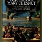 The Private Mary Chesnut: The Unpublished Civil War Diaries (A Galaxy Book)