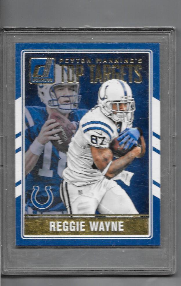 2016  Peyton Manning Donruss Card # 2  Top Targets  Reggie Wayne Peyton Manning