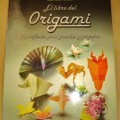 The Book of Origami by Zülal Aytüre-Scheele - Spanish / ISBN 8424156560