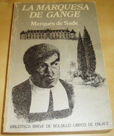 Book, The Marquesa De Gange by the Marques de Sade / Spanish