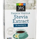 365 Everyday Value Organic French Vanilla STEVIA extract Sweetener 75 packets