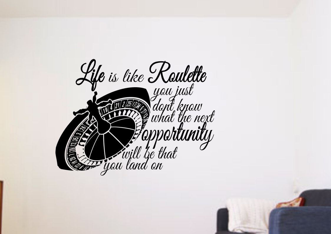 Life is like roulette Large 23x23(inch)