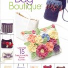 Annie's Attic Crochet Bag Boutique 15 Fashionable Purses