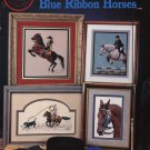 Cross My Heart Blue Ribbon Horses 6 Designs to Cross Stitch