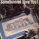 Leisure Arts Somebunnies Love You to Cross Stitch