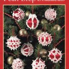 Leisure Arts Pearl Drop Ornaments 18 Designs to Crochet in Bedspread Weight Thread