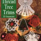 Leisure Arts Thread Tree Trims 21 Ornament Designs to Crochet