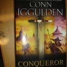 Conqueror: A Novel of Kublai Khan (The Conqueror Series) by Iggulden, Conn