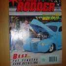 MARCH 1991 STREET RODDER MAGAZINE 1940 FORD TWO-DOOR SEDAN, SB FORD BUILD