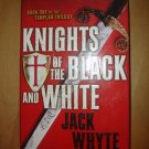 The Knights of the Black and White by Jack Whyte (2006)