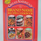 Great American Brand Name Recipes Cookbook (Hardcover) 1993 Campbells Hersheys