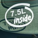 7.5L Inside Vinyl Car Window Bumper Sticker Decal Laptop 7.5 Ford Truck V8 460 385 Engine
