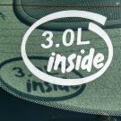 3.0L Inside Vinyl Car Window Bumper Sticker Decal Laptop 3.0 Ford Mercury Volkswagen Duratec