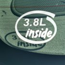 3.8L Inside Vinyl Car Window Bumper Sticker Decal Laptop 3.8 Buick GM Jeep Chrysler 231