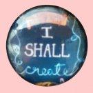 I shall create