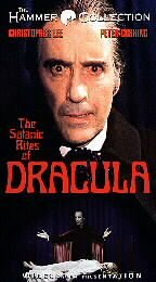 The Satanic Rites of Dracula [VHS]