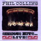 Phil Collins - Serious Hits...Live! (CD, Album) 1990
