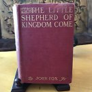 The Little Shepherd of Kingdom Come by John Fox Jr 1st edition 1903
