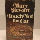 Touch Not The Cat By Mary Stewart (1976 HCDJ) Vintage