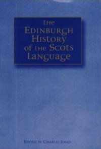 The Edinburgh History of the Scots Language